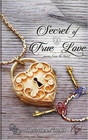 Secret Of True Love: Poems ...